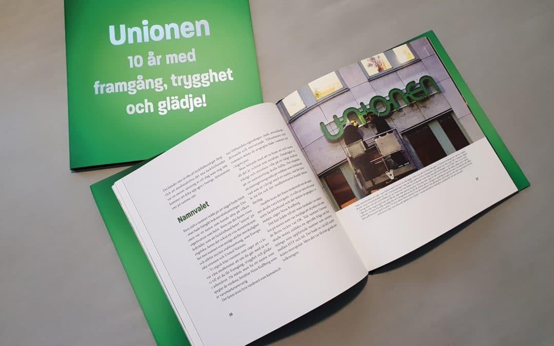 Unionen 10 år med framgång, trygghet och glädje! (jubileumsbok 2018)